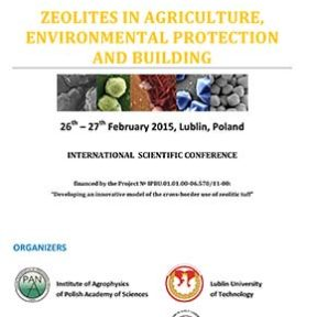 Zeolites in agriculture, environmental protection and building - International scientific conference - Lublin, Poland | Zeolife.gr